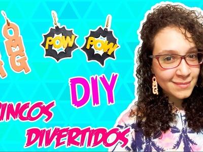 DIY - BRINCO DIVERTIDO - OMG E POW - #3 - #PrihTodoDia14