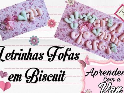 (DIY) Letrinhas Fofinhas em Biscuit (Alfabeto Gordinho)