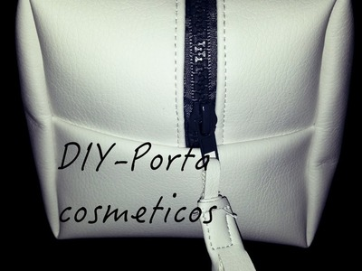 DIY-Porta cosméticos. DIY Cosmetic bag