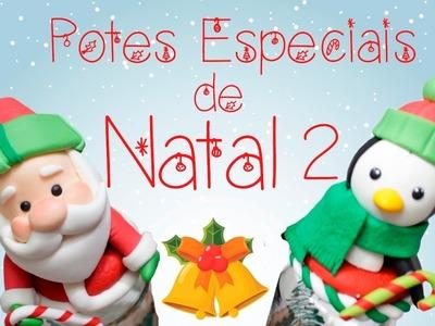 DIY - Pote PRESENTE. LEMBRANÇA DE NATAL 2 - Sah Passa o Passo especial de Natal #04
