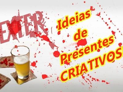 DIY: PRESENTES CRIATIVOS #2 INSPIRADO SERIE NETFLIX - DEXTER
