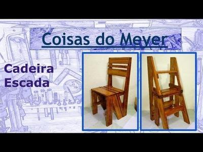 Como fazer Cadeira Escada