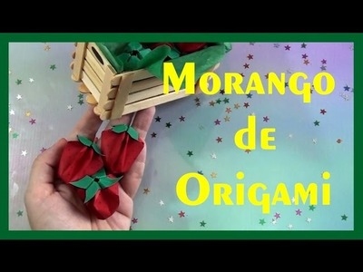 MORANGOS DE ORIGAMI - Origami strawberries