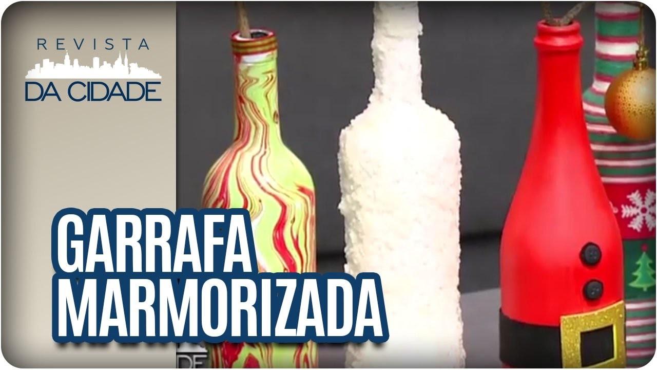 Como fazer Garrafa marmorizada - Revista da Cidade (16.12.2016)