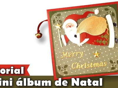Mini álbum | Tutorial | Natal | PAP | Como fazer