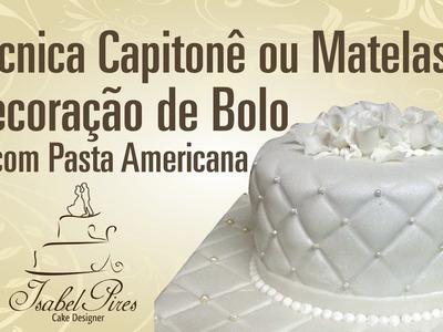 Técnica Capitonê ou Matelassê na Decoração de Bolo de Pasta Americana!