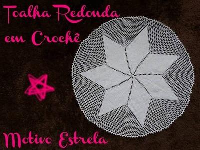 Toalha de Mesa em Crochê - Motivo Estrela | Manyélly