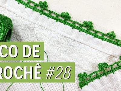 Bico de crochê fácil e completo para iniciante #28
