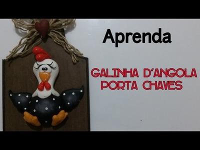 DIY - PORTA CHAVES DA GALINHA. ELISANGELA MOTTA