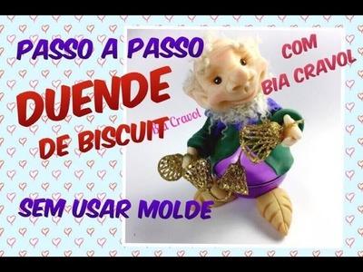 Duende de Biscuit - PASSO A PASSO - Sem Molde - Bia Cravol - DIY