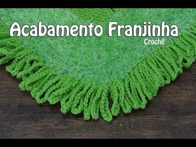 PAP Acabamento de Crochê | Franjinhas | Professora Simone
