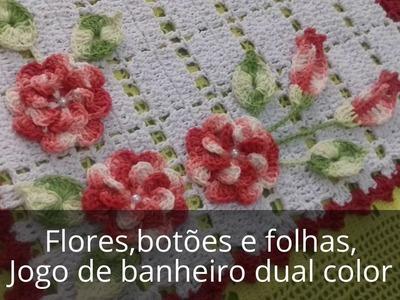 VAMOS FAZER AS FLORES,BOTÕES E AS FOLHAS DO JOGO DE BANHEIRO DUAL COLLOR-CRISTINA COELHO ALVES
