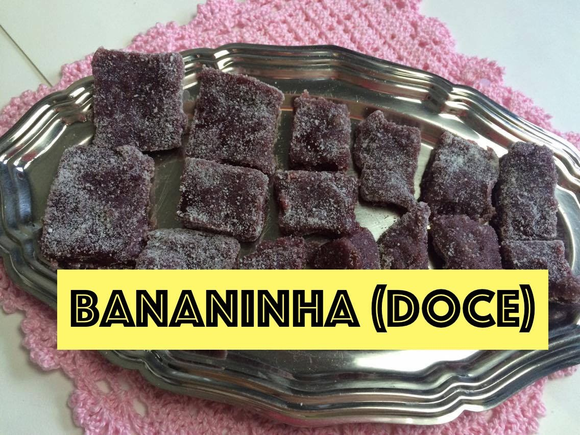 Como Fazer Doce Bananinha (Doce de Banana) - Clauzinhando#114