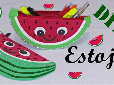 Como fazer estojo melancia Kawaii com EVA ( volta às aulas 2017)