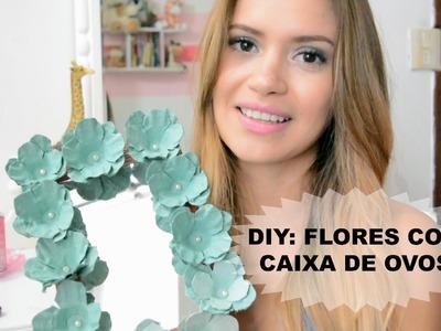 DIY: Flores com Caixa de Ovos | Dica Fácil
