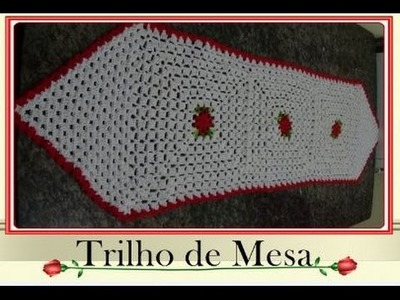Trilho de mesa em crochê  ( PARTE 1)