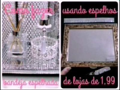 Como fazer bandeja espelhada