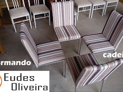 Como reformar estofado de cadeiras.  How to reform upholstered chairs.