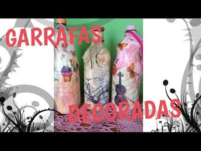 Garrafas Decoradas - Parte 3
