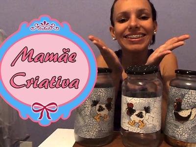 Mamãe Criativa II - Aprenda a fazer Potes para guardar mantimentos.