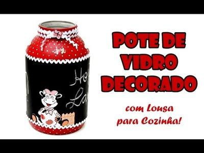 Pote de Vidro Decorado com Lousa para Cozinha ( ARTESANATO, DIY, RECICLAGEM )
