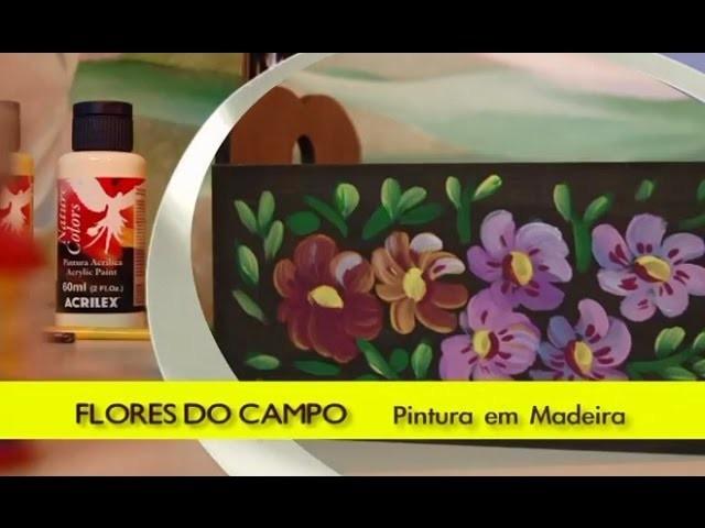 Pintura em madeira: Flores do campo - Artesanato na Rede