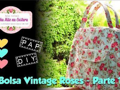Bolsa Vintage Roses   Parte 1