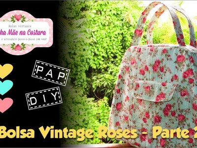 Bolsa Vintage Roses - Parte 2