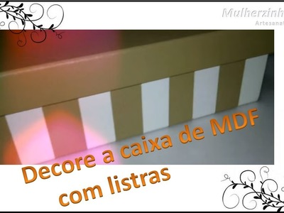 Decoração de caixa MDF - listras