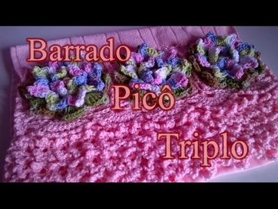 Barrado de toalha picô triplo - Crochê