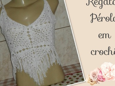 Versão canhotos: Regata Pérola em crochê tam. M( 1° parte )# Elisa Crochê