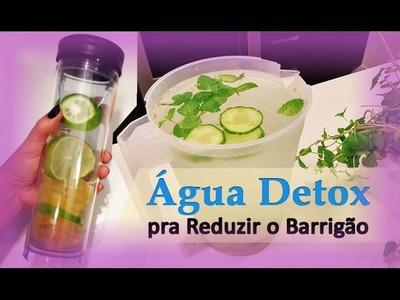 Água Detox - Receita Para Desinchar e Reduzir Medidas Abdominais