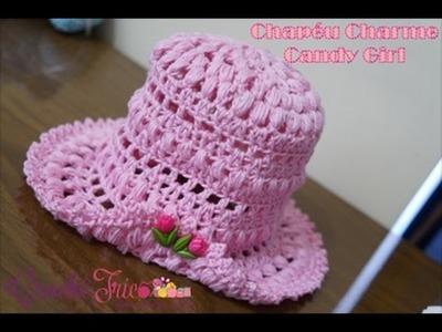 Crochê para Canhotas - Chapéu Charme Candy Girl - 7 à 12 meses