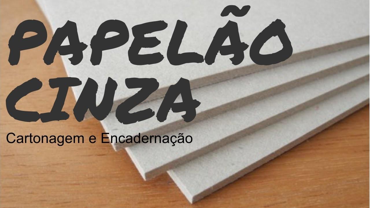 Papelão Cinza Para Cartonagem e Encadernação   Heloisa Gimenes