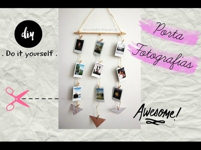 Tutorial porta-fotos | DIY photo holder