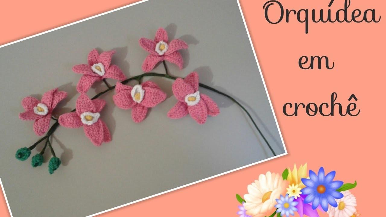 Versão destros:Orquídea phalaenopsis em crochê modelo 1 ( 2° parte final) # Elisa Crochê