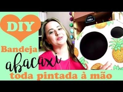 Bandeja de abacaxis (pintada à mão!) DIY por Camila Camargo