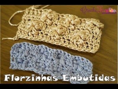 Crochê - Ponto  Florzinhas Puff Embutidas