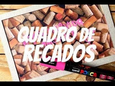 DIY - Quadro de recados - #PapelEmTudo
