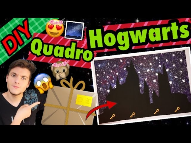 DIY - QUADRO GALAXY HOGWARTS - Amigo Secreto #GeekTubers