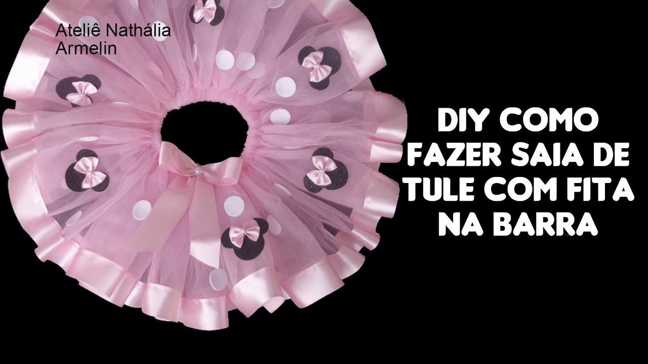 DIY Saia de tule com fita barra na máquina  | Nathália Armelin