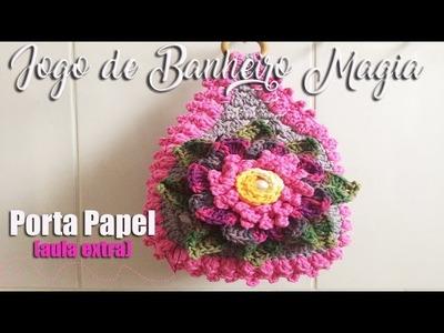 Neila Dalla Costa - Jogo de Banheiro Magia (Porta Papel) - Parte 4 - Extra.