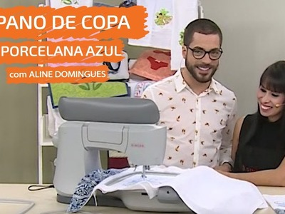 Pano de Copa Porcelana Azul com Aline Domingues |  Vitrine do Artesanato na TV