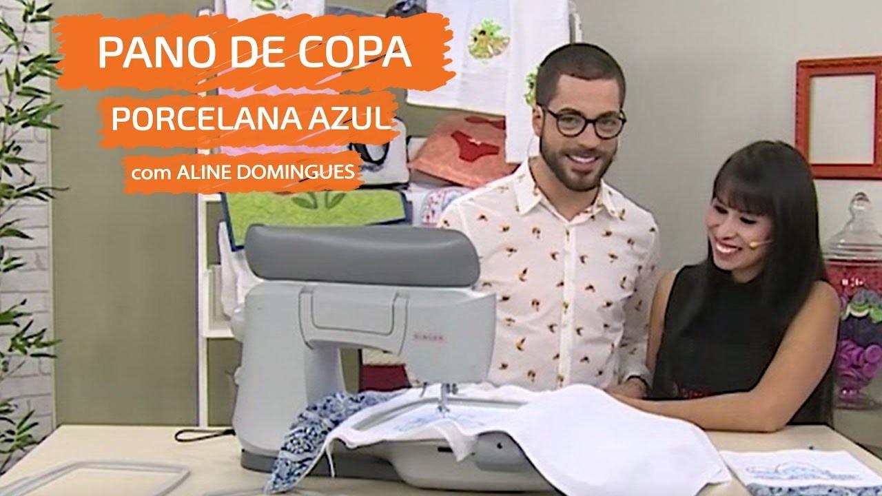 Pano de Copa Porcelana Azul com Aline Domingues |  Vitrine do Artesanato na TV