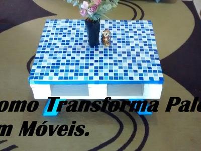 Como Transformar Palets em Móveis: Mesa de Centro.  Por Carla Oliveira