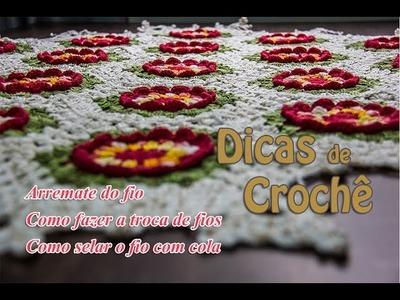 Dicas de Crochê - Arremate - Troca de Fios - Como selar o fio - Professora Simone Eleotério