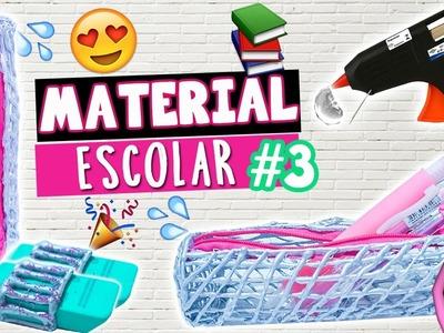 DIY MATERIAL ESCOLAR 2017 #3 USANDO APENAS COLA QUENTE