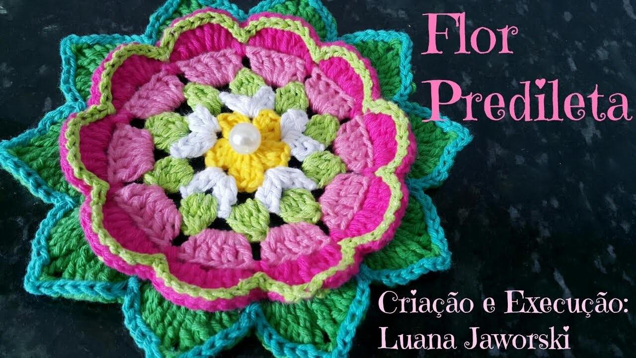 Flor Predileta Crochê | Passo a Passo | Luana Jaworski | Supremo Intense