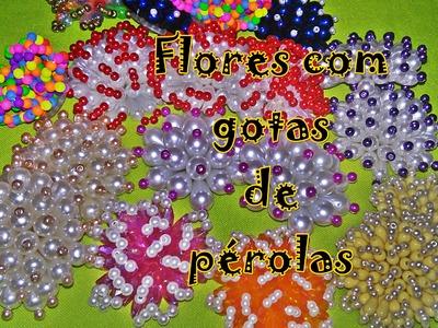 Flores de gotas de pérolas - DICAS