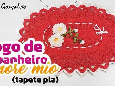 JOGO DE BANHEIRO AMORE MIO( TAPETE PIA) DIANE GONÇALVES